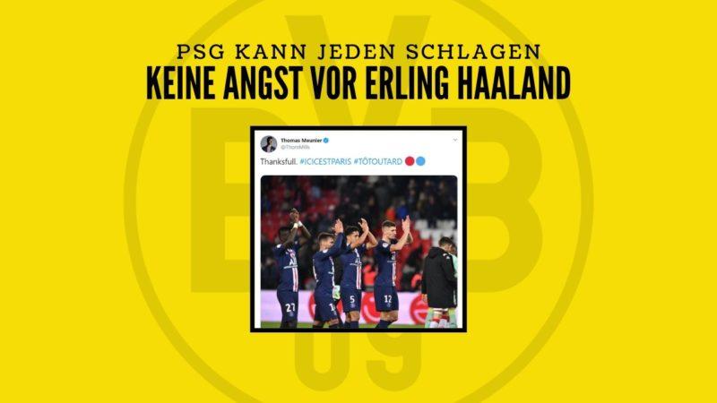 BVB gegen PSG – PSG Verteidiger Thomas Meunier hat keine Angst vor Erling Haaland