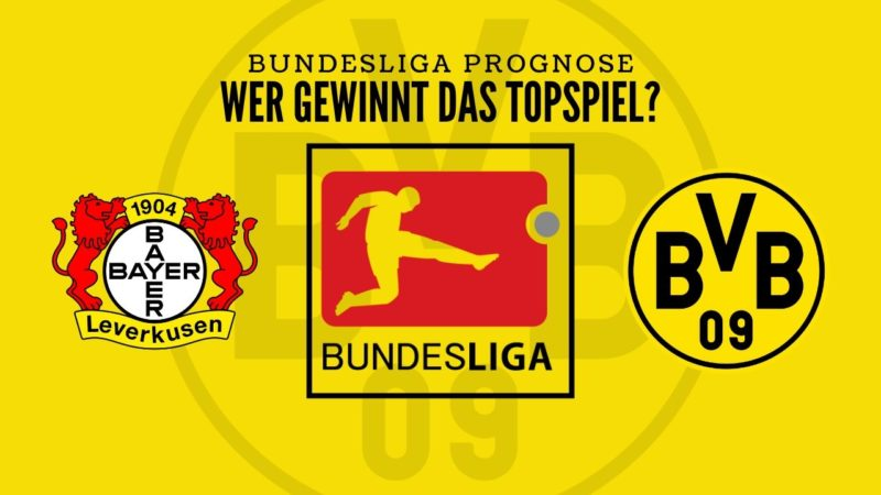 Bundesliga Prognose: Bayer Leverkusen – Borussia Dortmund