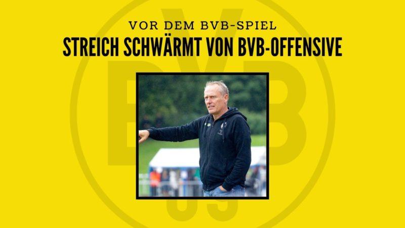 Christian Streich schwärmt vor dem BVB-Spiel von Sancho, Reyna und Hazard