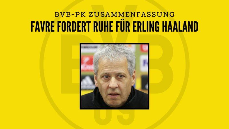 Lassen Sie Haaland in Ruhe! – BVB-PK Zusammenfassung mit Lucien Favre