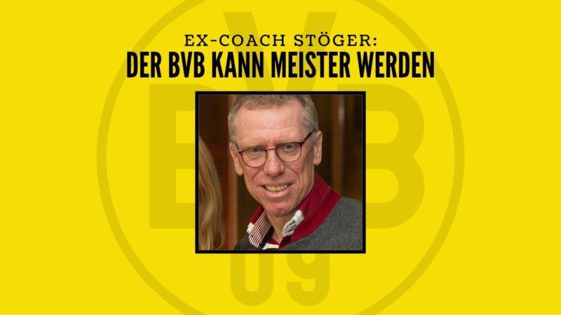 Ex BVB-Coach Stöger: Der BVB ist Meistertauglich
