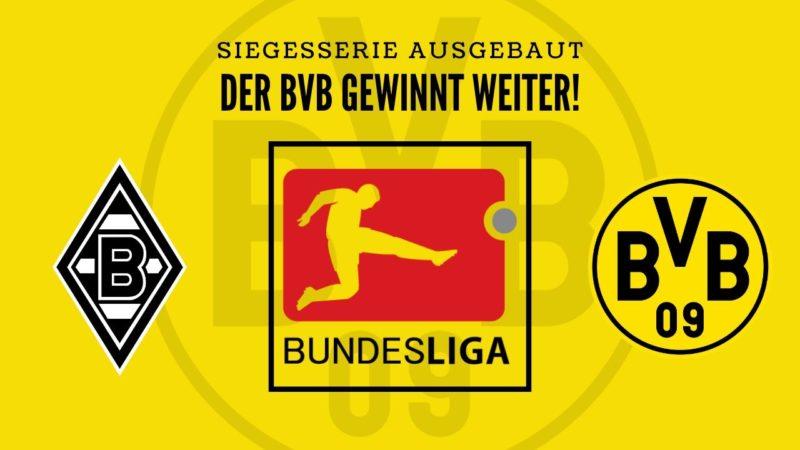 Borussia Mönchengladbach X – Borussia Dortmund besiegt Gladbach zum 10. Mal in Folge