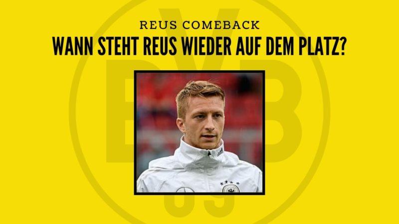 Reus-Comeback –  Wann steht Marco endlich wieder auf dem Platz?