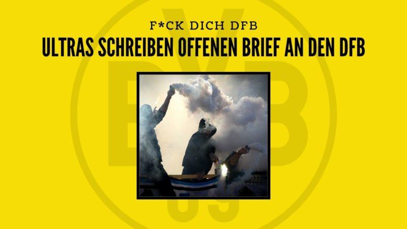 """""""Denn wir Fans sind die Basis und die Seele des Fußballs"""" – """"F*ck dich DFB"""" – Fanszenen Deutschland schreiben offenen Brief an den DFB"""