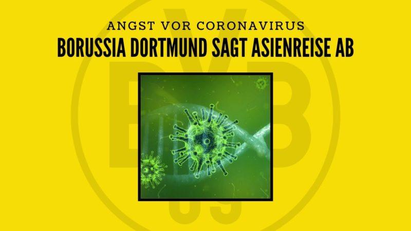 Angst vor Corona: BVB sagt Asienreise ab!