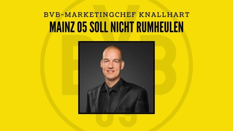 Mainz 05 soll nicht um Geld betteln, sondern den Arsch bewegen – Interview mit BVB-Marketingchef Carsten Cramer