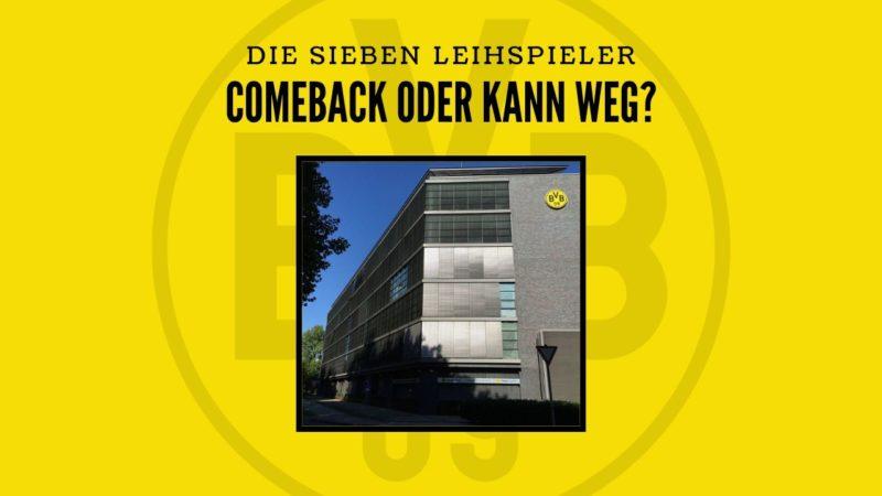 Die sieben Leihspieler von Borussia Dortmund – Comeback oder kann weg?