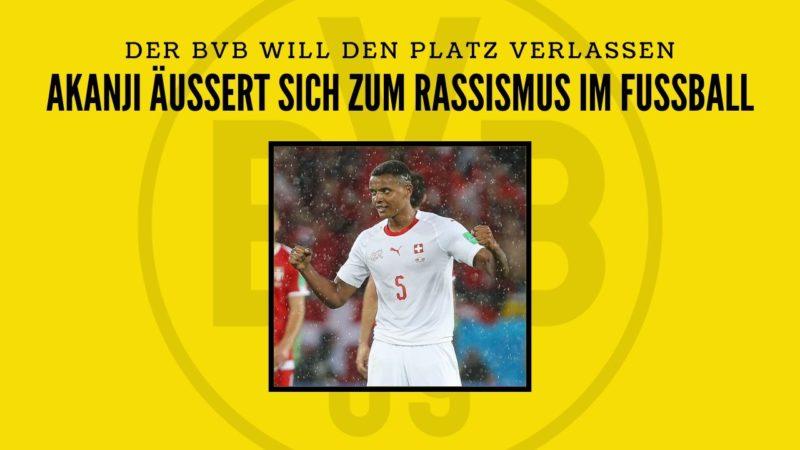 Rassismus im Fußball – Dortmund Spieler möchten den Platz verlassen
