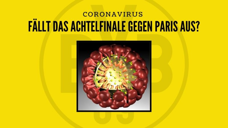 Fällt die Achtelfinalpartie dem Coronavirus zum Opfer?
