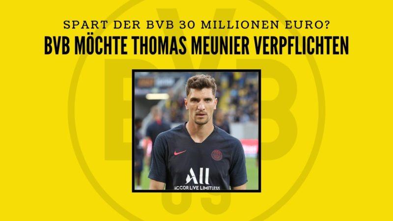 BVB möchte PSG-Verteidiger Thomas Meunier ablösefrei verpflichten