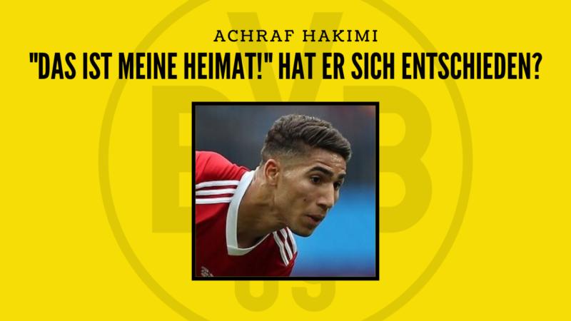 Hat Hakimi sich entschieden?