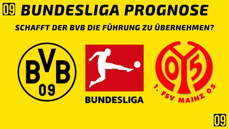BVB Heute Bundesliga Spiel: Borussia Dortmund gegen 1. FSV Mainz 05 – Bundesliga Prognose 2021